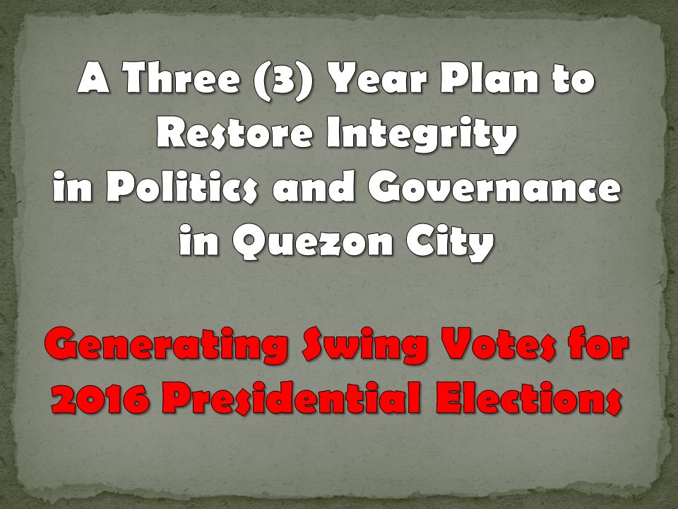 A Three (3) Year Plan to Restore Integrity