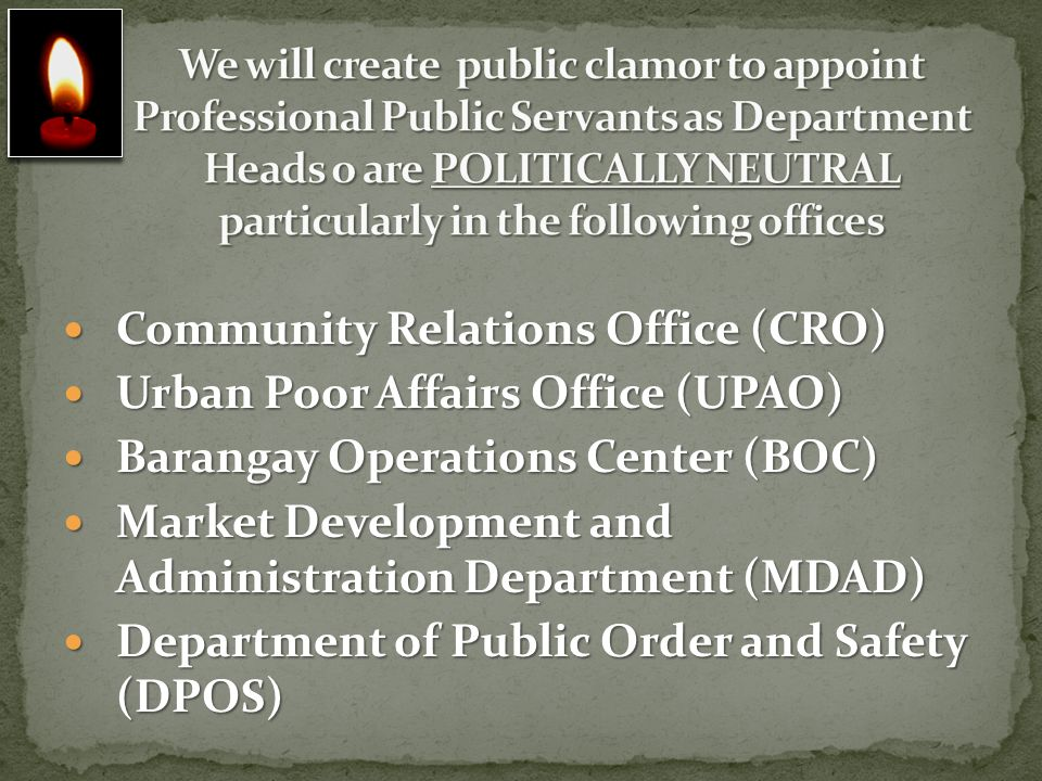 Community Relations Office (CRO) Urban Poor Affairs Office (UPAO)