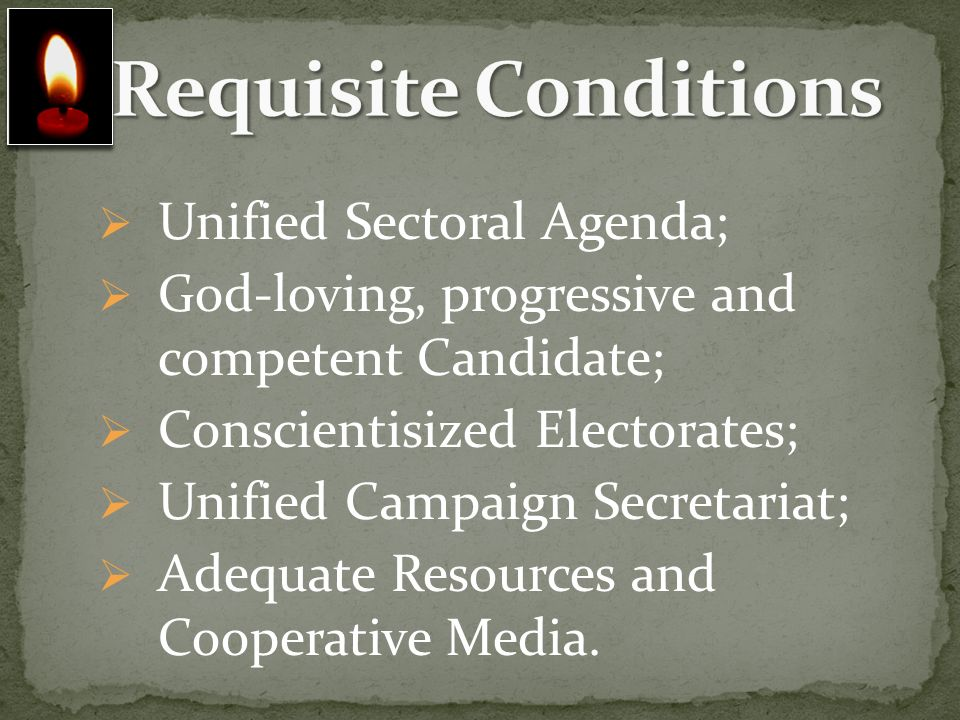 Requisite Conditions Unified Sectoral Agenda;