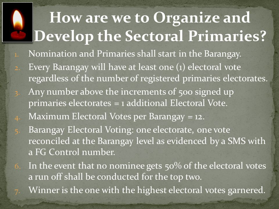 How are we to Organize and Develop the Sectoral Primaries