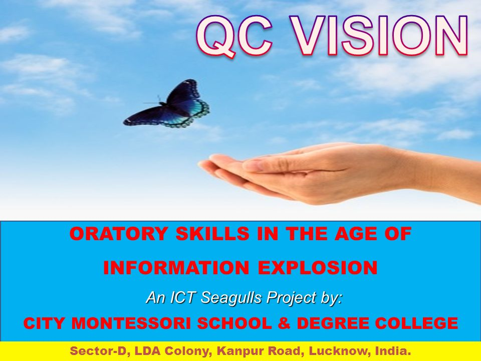 QC VISION ORATORY SKILLS IN THE AGE OF INFORMATION EXPLOSION