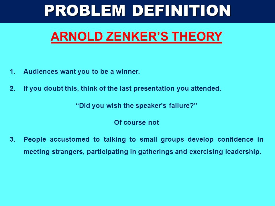 ARNOLD ZENKER'S THEORY Did you wish the speaker s failure