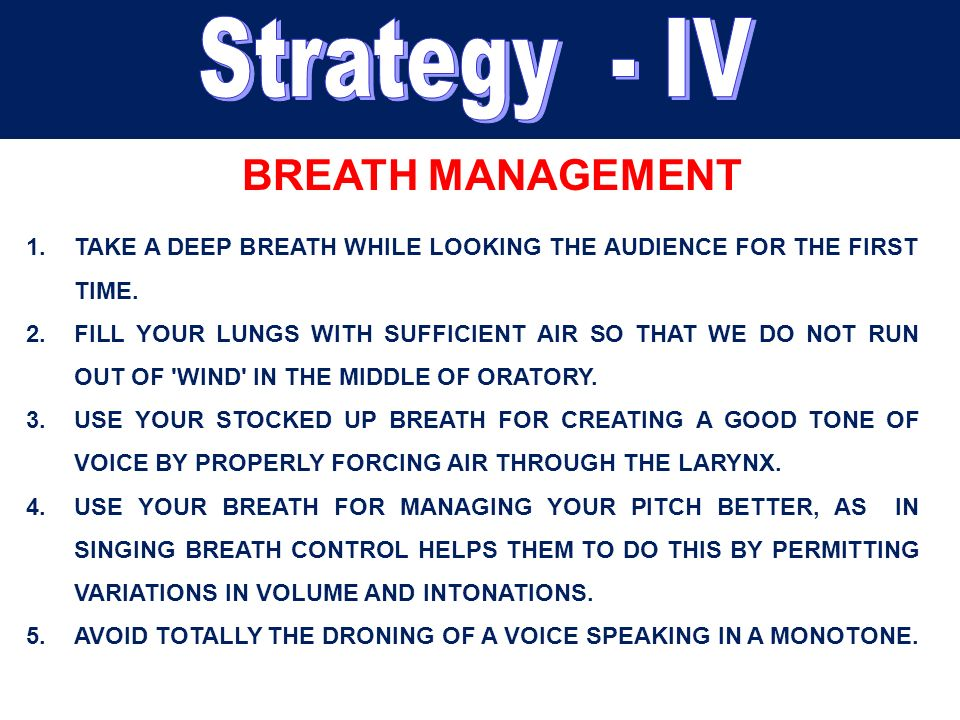 Strategy - IV BREATH MANAGEMENT