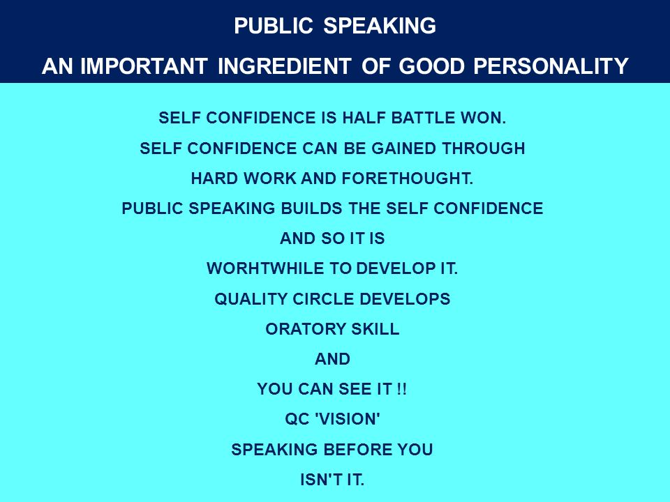 PUBLIC SPEAKING AN IMPORTANT INGREDIENT OF GOOD PERSONALITY