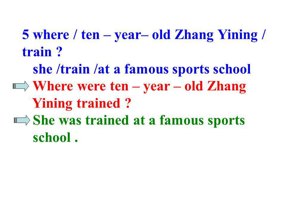 5 where / ten – year– old Zhang Yining / train