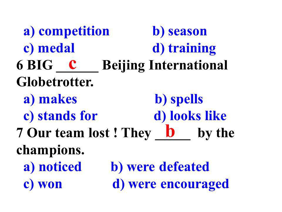 c b a) competition b) season c) medal d) training