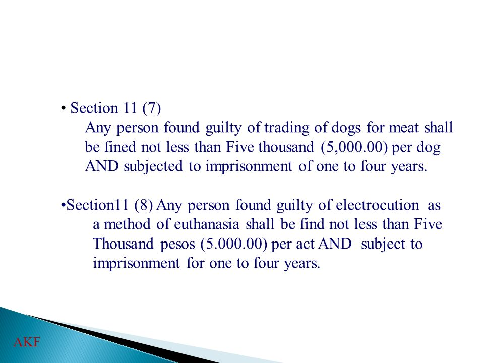 Any person found guilty of trading of dogs for meat shall