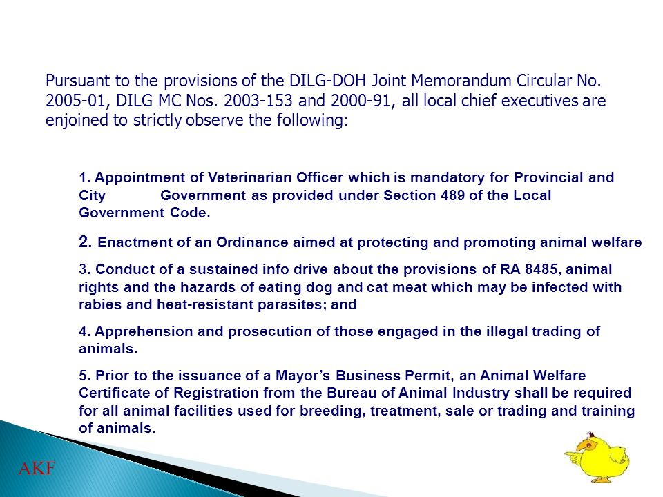 Pursuant to the provisions of the DILG-DOH Joint Memorandum Circular No. 2005-01, DILG MC Nos. 2003-153 and 2000-91, all local chief executives are enjoined to strictly observe the following: