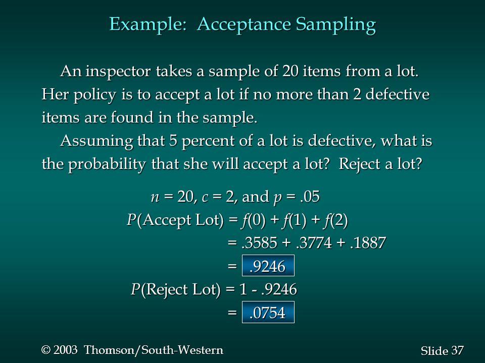 Example: Acceptance Sampling