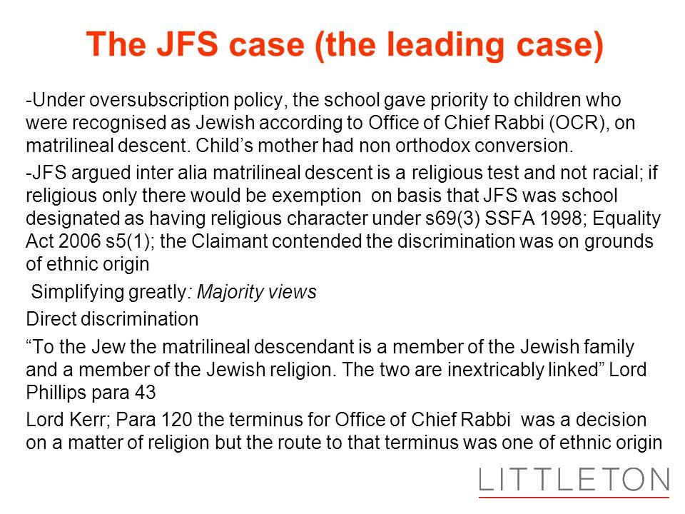 The JFS case (the leading case)