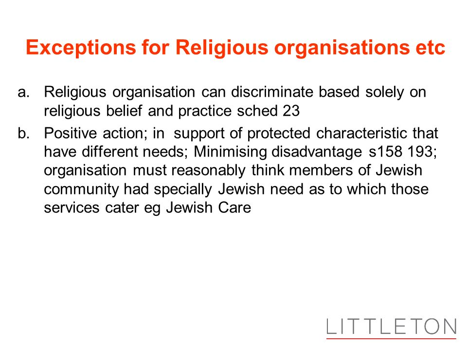 Exceptions for Religious organisations etc