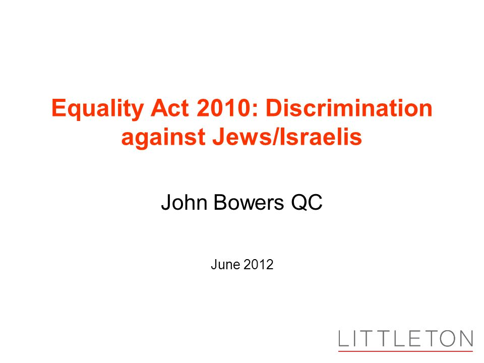 Equality Act 2010: Discrimination against Jews/Israelis