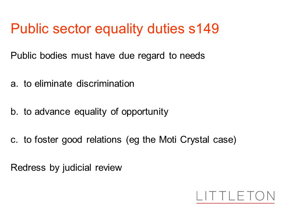 Public sector equality duties s149