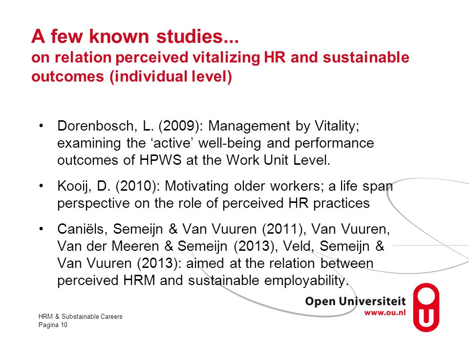 A few known studies... on relation perceived vitalizing HR and sustainable outcomes (individual level)