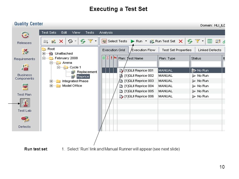 Executing a Test Set Run test set: 1.
