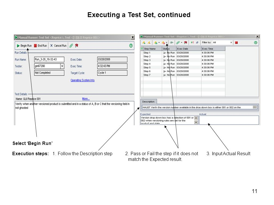 Executing a Test Set, continued