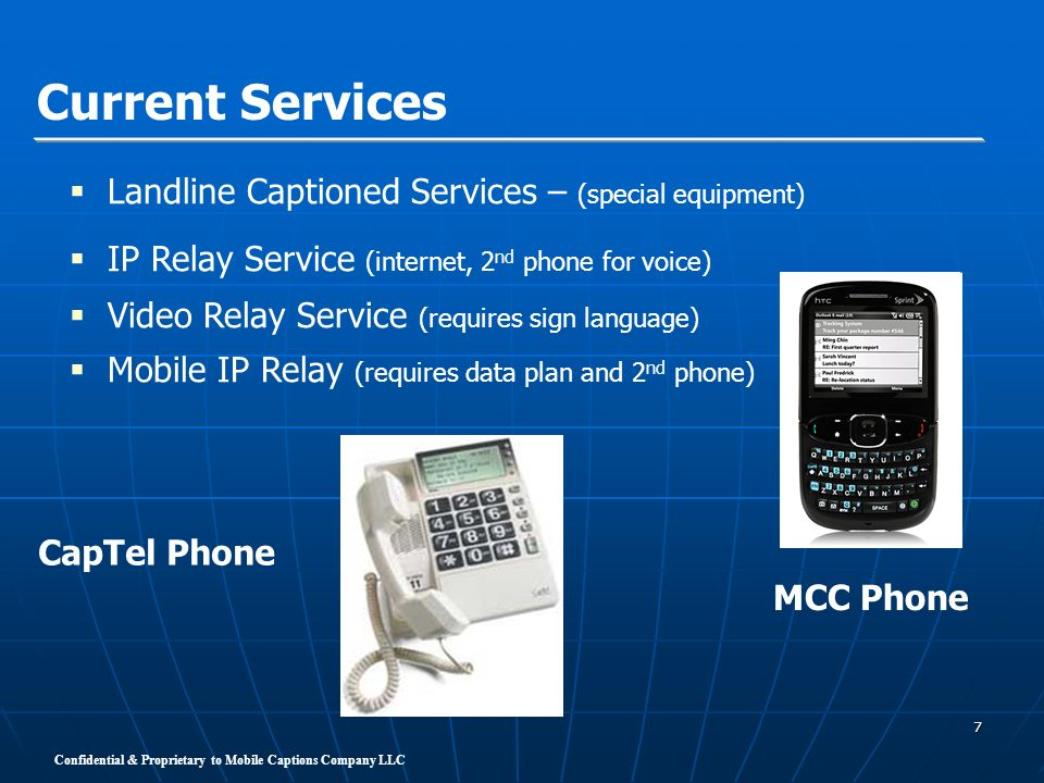 Current Services Landline Captioned Services – (special equipment)