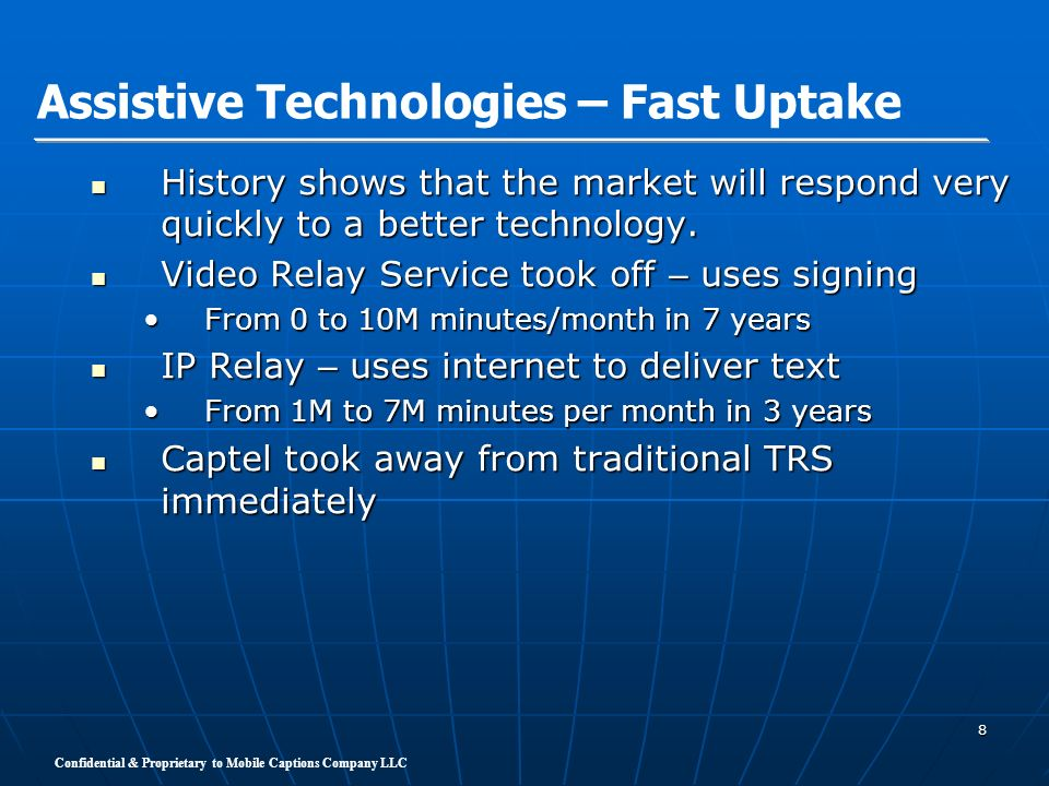 Assistive Technologies – Fast Uptake