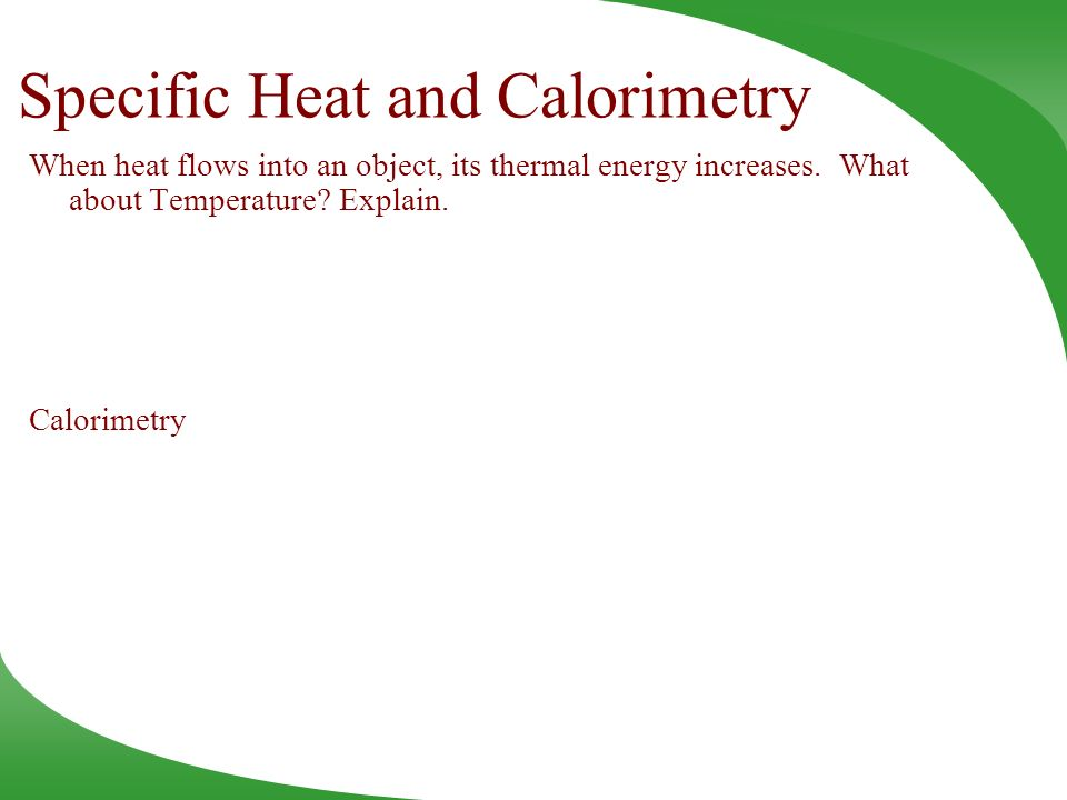 Specific Heat and Calorimetry