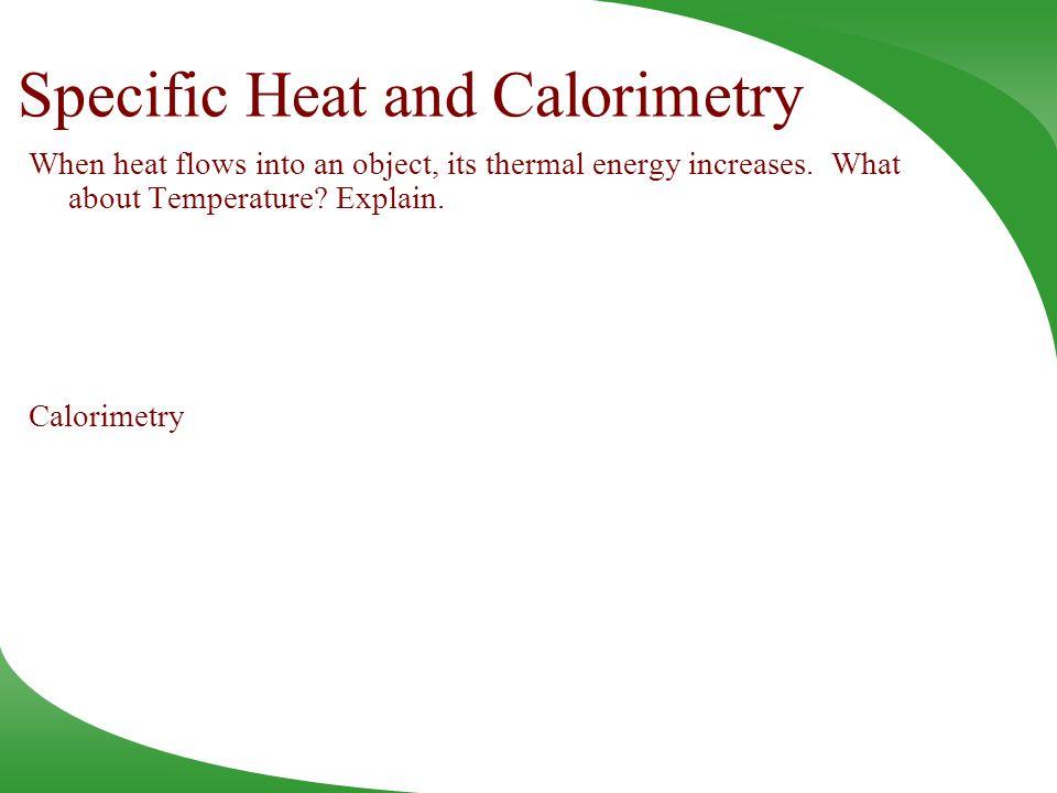 Specific Heat and Calorimetry