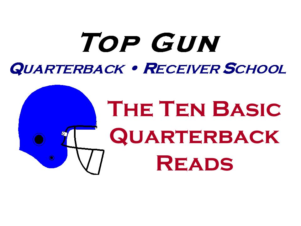 The Ten Basic Quarterback Reads