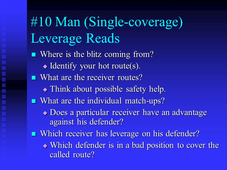 #10 Man (Single-coverage) Leverage Reads