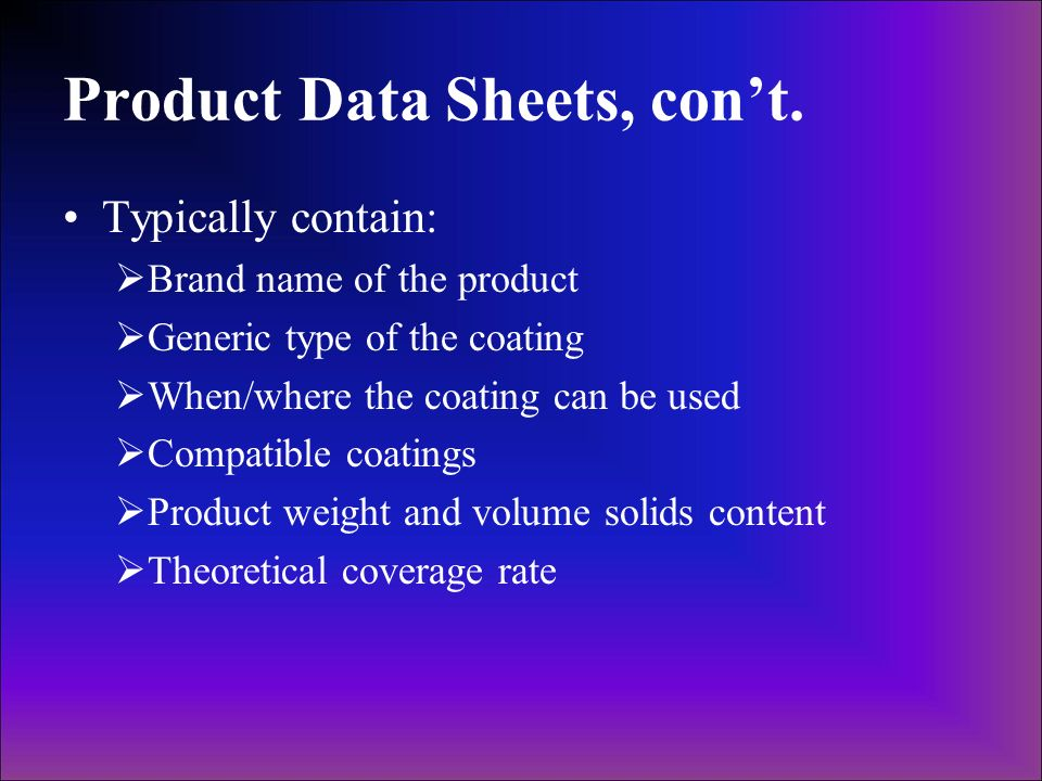 Product Data Sheets, con't.