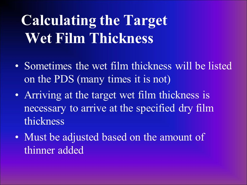 Calculating the Target Wet Film Thickness