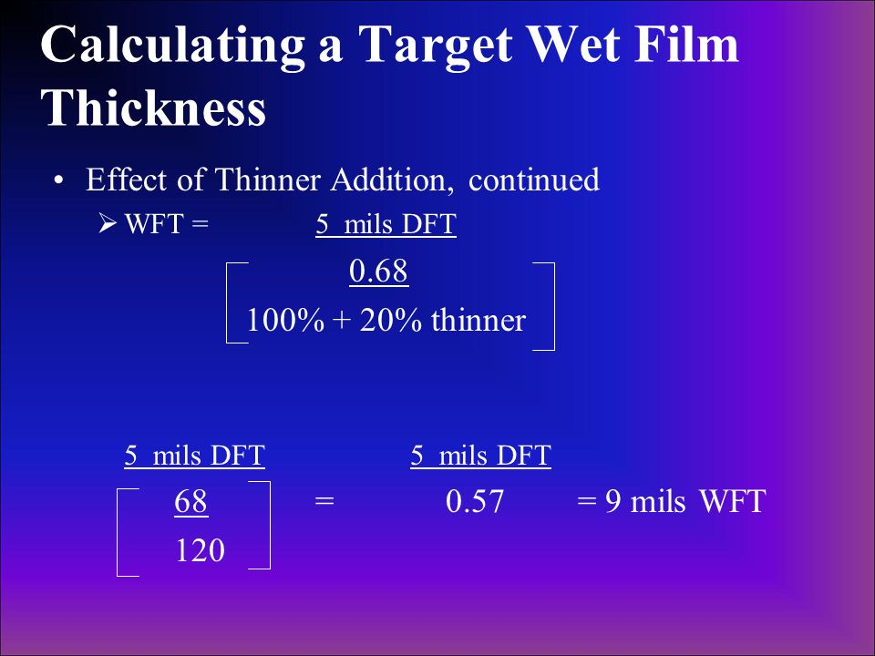Calculating a Target Wet Film Thickness