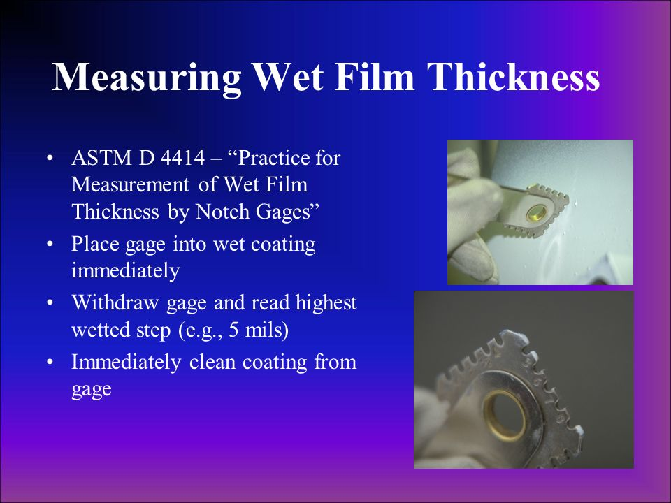 Measuring Wet Film Thickness