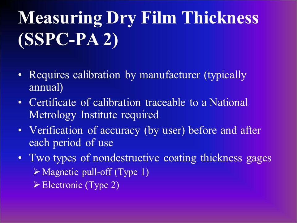 Measuring Dry Film Thickness (SSPC-PA 2)