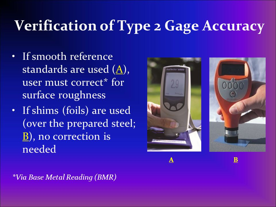 Verification of Type 2 Gage Accuracy