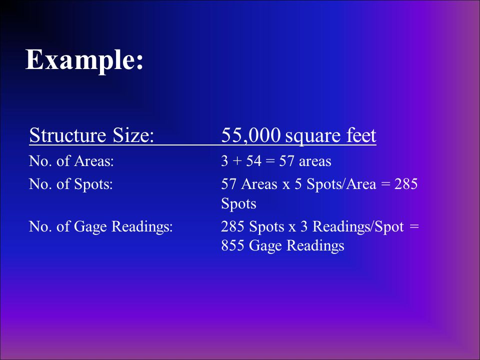 Example: Structure Size: 55,000 square feet