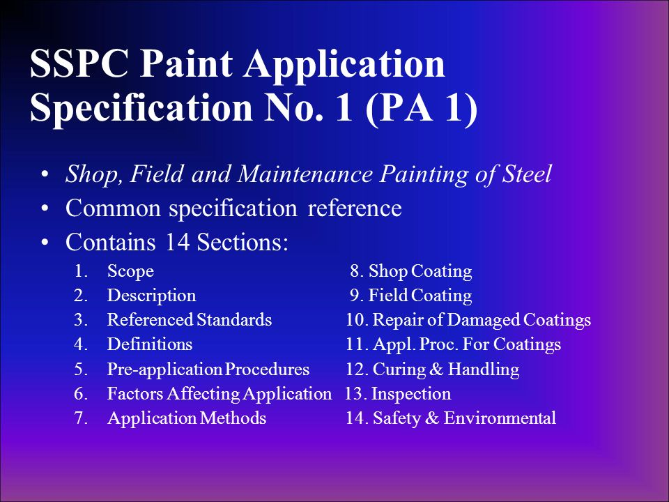 SSPC Paint Application Specification No. 1 (PA 1)