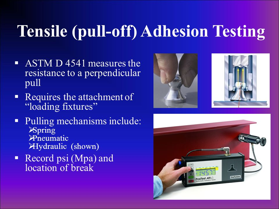 Tensile (pull-off) Adhesion Testing