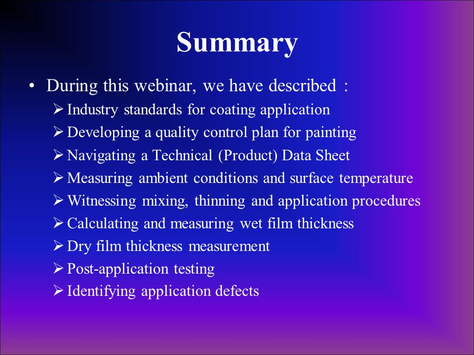 Summary During this webinar, we have described :