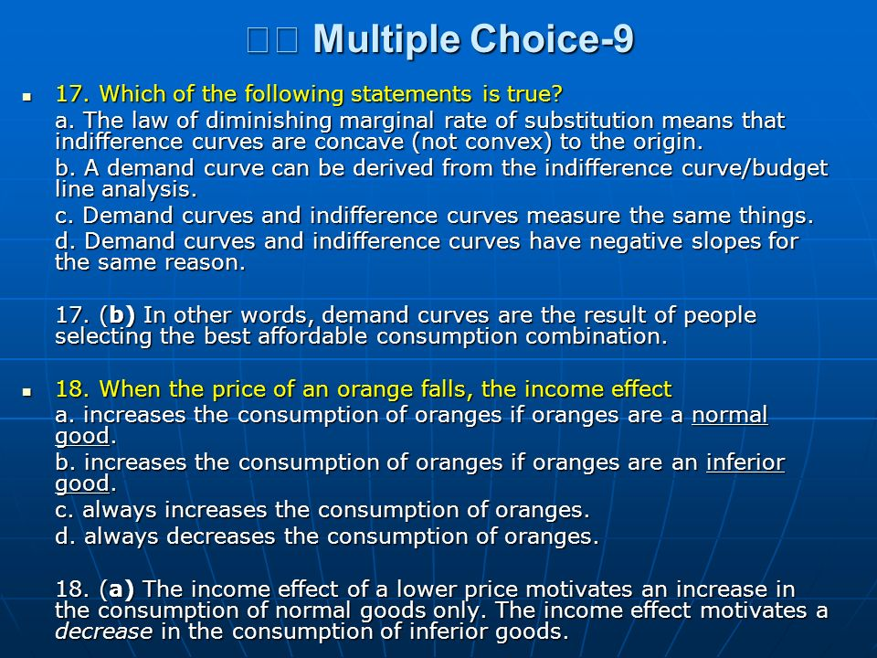 􀂄 Multiple Choice-9 17. Which of the following statements is true