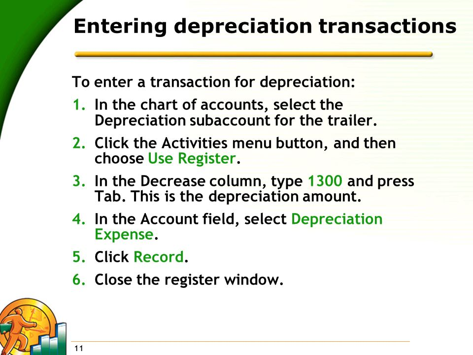 Entering depreciation transactions