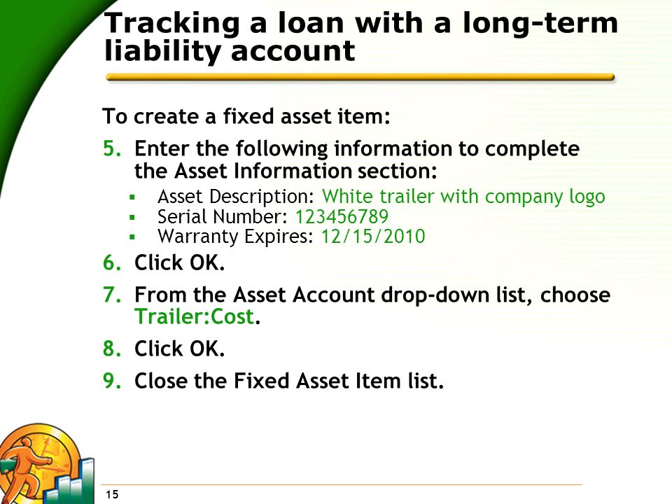 Tracking a loan with a long-term liability account