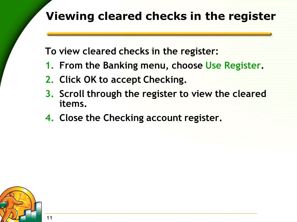 Viewing cleared checks in the register