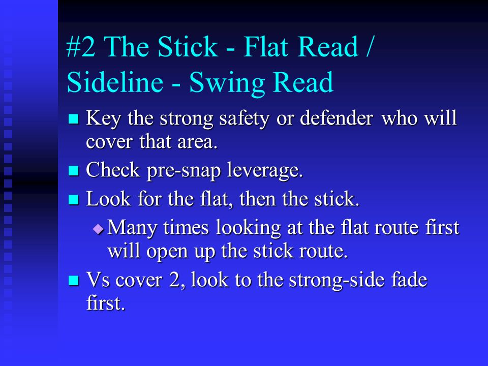 #2 The Stick - Flat Read / Sideline - Swing Read