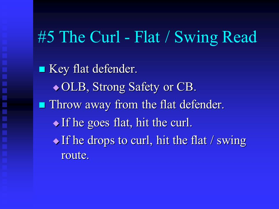 #5 The Curl - Flat / Swing Read