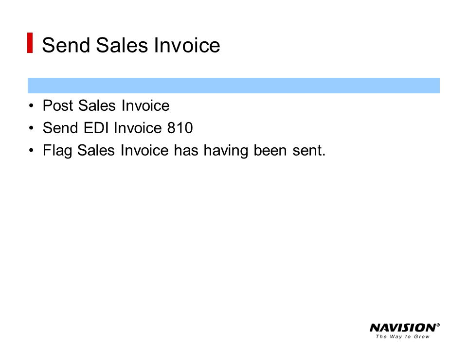 Send Sales Invoice Post Sales Invoice Send EDI Invoice 810
