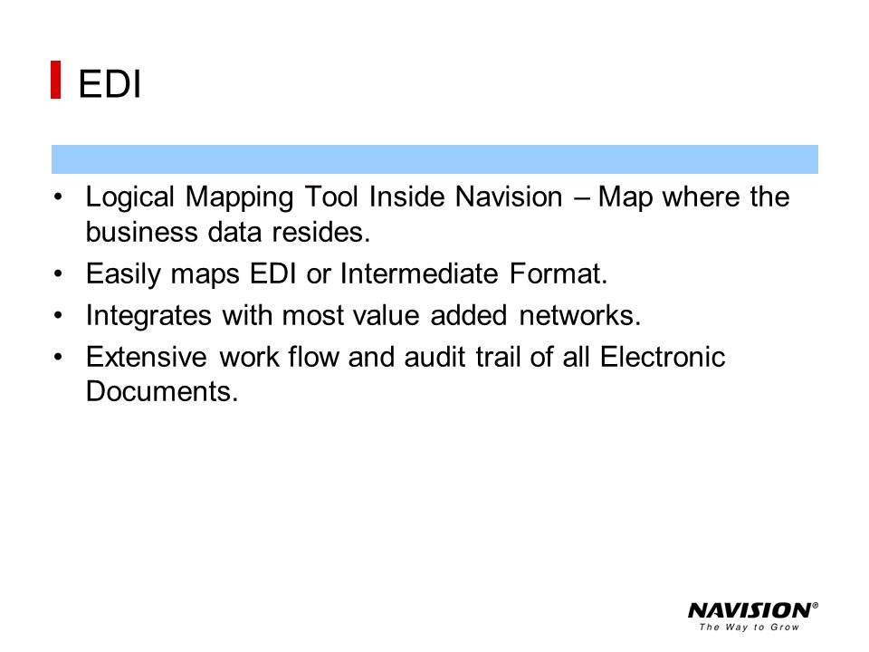 EDI Logical Mapping Tool Inside Navision – Map where the business data resides. Easily maps EDI or Intermediate Format.