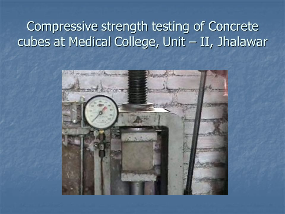 Compressive strength testing of Concrete cubes at Medical College, Unit – II, Jhalawar