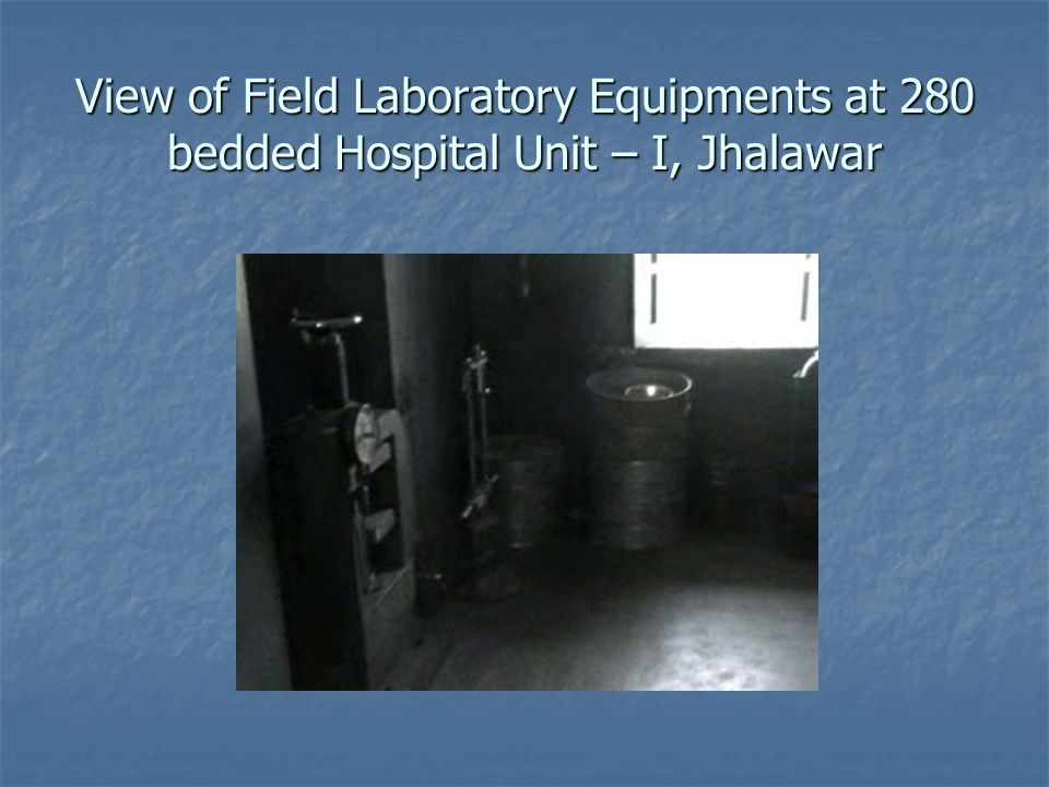 View of Field Laboratory Equipments at 280 bedded Hospital Unit – I, Jhalawar