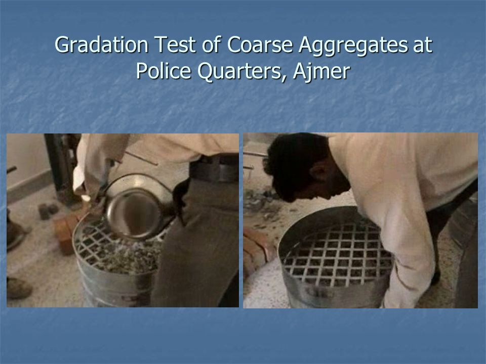 Gradation Test of Coarse Aggregates at Police Quarters, Ajmer