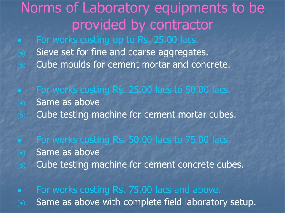 Norms of Laboratory equipments to be provided by contractor