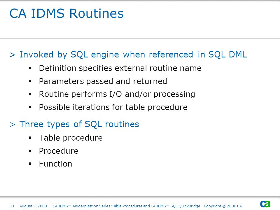CA IDMS Routines Invoked by SQL engine when referenced in SQL DML