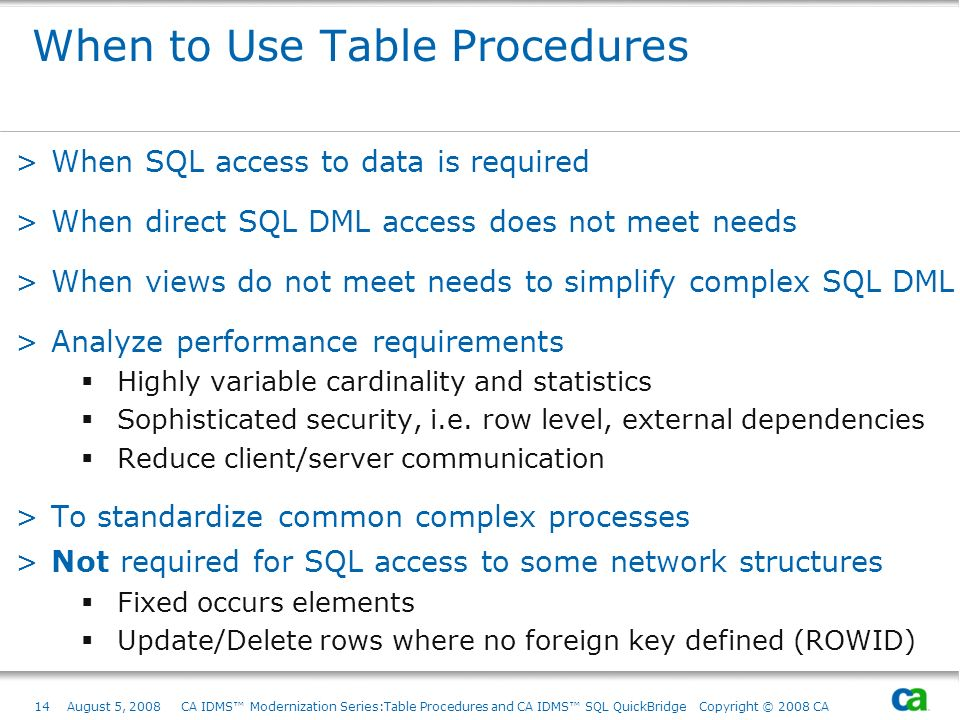 When to Use Table Procedures